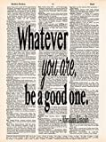 Whatever You Are - Abraham Lincoln Quote - Dictionary Page Print - Handmade - Typography - 8.5x11 - UNFRAMED