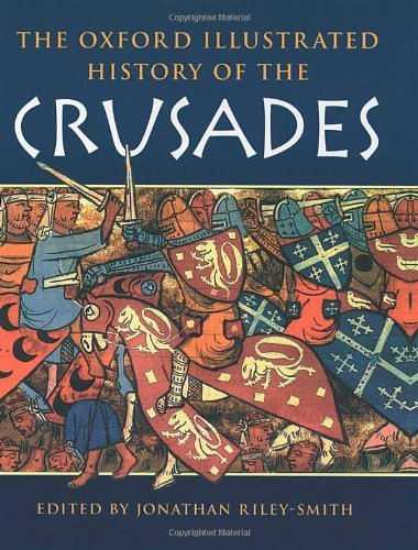 The Oxford Illustrated History of the Crusades (Oxford Illustrated Histories) (1995-10-12)