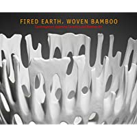 Fired Earth, Woven Bamboo: Contemporary Japanese Ceramics and