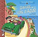 """Afficher """"Les Enquêtes de Mirette<br /> Bavure sur la Côte d'Azur"""""""