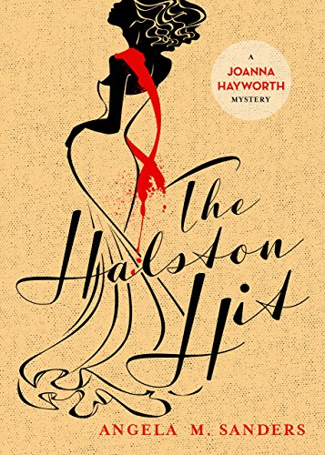 the-halston-hit-joanna-hayworth-vintage-clothing-mysteries-book-4