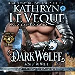 DarkWolfe: de Wolfe Pack, Book 5   Kathryn Le Veque