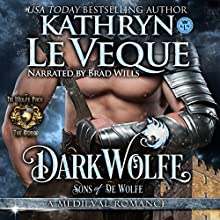DarkWolfe: de Wolfe Pack, Book 5 Audiobook by Kathryn Le Veque Narrated by Brad Wills