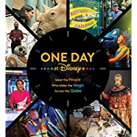 One Day at Disney: Meet the People Who Make the Magic Across the Globe (Disney Editions Deluxe)