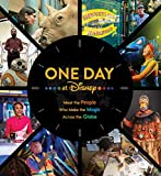 Books : One Day at Disney: Meet the People Who Make the Magic Across the Globe (Disney Editions Deluxe)