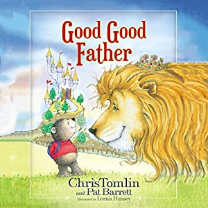 Good Good Father Audiobook