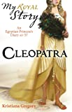 Cleopatra (My Royal Story)
