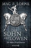Der Sohn des Löwen: Roman (Die Robin Hood-Reihe, Band 5)