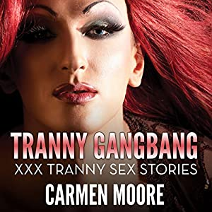 Tranny GangBang Audiobook