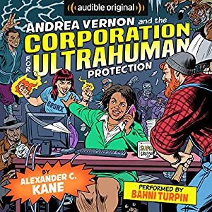 Andrea Vernon and the Corporation for UltraHuman Protection Audiobook