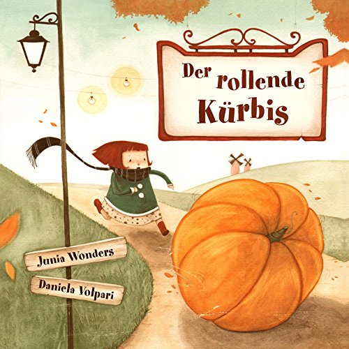 Der rollende Kürbis (German Edition)