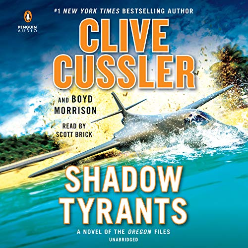 Shadow Tyrants: Clive Cussler (The Oregon Files) by Penguin Audio