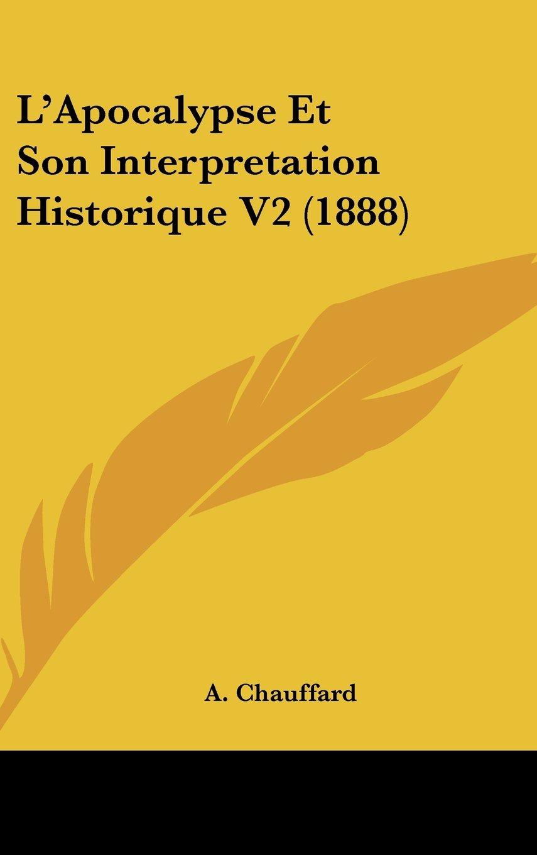Download L'Apocalypse Et Son Interpretation Historique V2 (1888) (French Edition) pdf epub