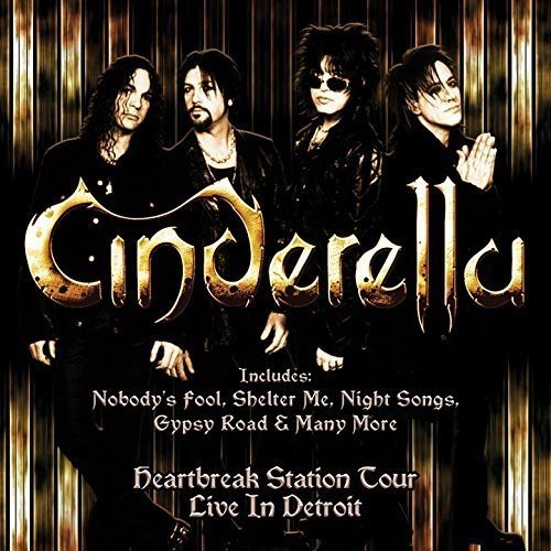 CD : Cinderella - Heartbreak Station Tour Live In Detroit (CD)