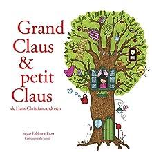 Grand Claus et petit Claus (Les plus beaux contes pour enfants) | Livre audio Auteur(s) : Hans Christian Andersen Narrateur(s) : Fabienne Prost