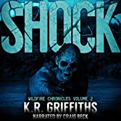 Shock: Wildfire Chronicles, Vol. 2 | K.R. Griffiths