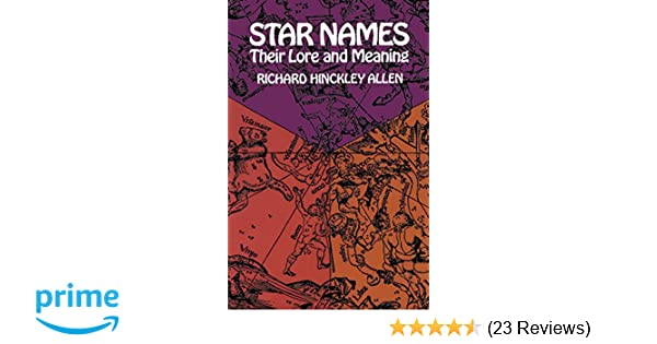Star Names Their Lore And Meaning Pdf