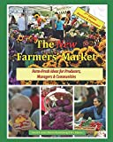 The New Farmers' Market, 2nd Edition