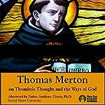 Thomas Merton on St. Thomas Aquinas and