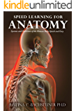 Speed Learning for Anatomy: Systems and Functions of the Human Body Quick and Easy (English Edition)