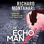 The Echo Man: A Novel of Suspense | Richard Montanari