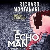 The Echo Man: A Novel of Suspense | Richard Montanari