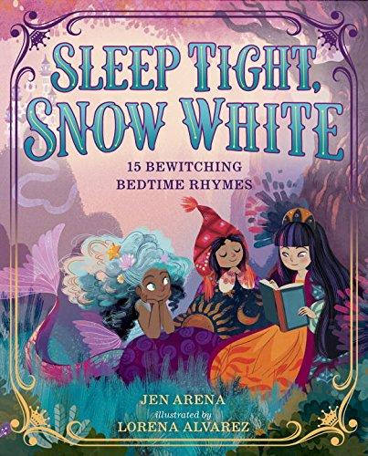 Sleep Tight, Snow White (Little Miss Riding Hood)