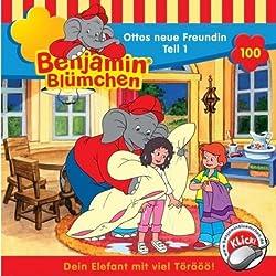 Ottos neue Freundin - Teil 1 (Benjamin Blümchen 100)
