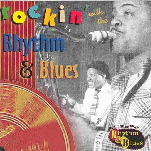 Rockin With the Rhythm & Blues