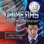 Chimeras: Track Presius, Book 1 | E. E. Giorgi