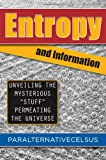 Entropy and Information, Paralternativecelsus, 1618971980