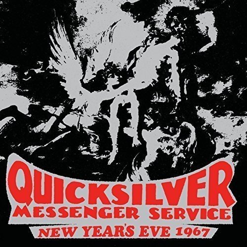 Price comparison product image New Years Eve 1967 by Quicksilver Messenger Service (2015-09-04)