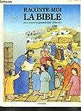 img - for Raconte moi la bible book / textbook / text book