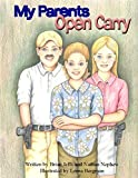 Image of My Parents Open Carry: An Open Carry Adventure