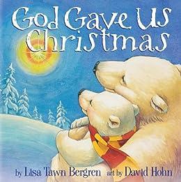 Amazon god gave us christmas god gave us ebook lisa tawn god gave us christmas god gave us by bergren lisa tawn fandeluxe Image collections