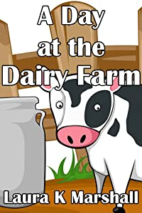 A Day at the Dairy Farm