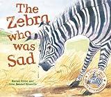 The Zebra Who Was Sad, Rachel Elliott, 1609922581