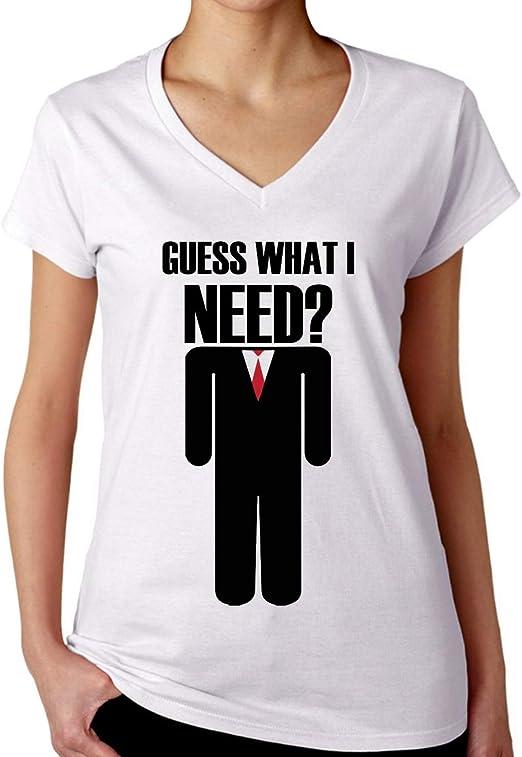 Guess What I Need Retro Camiseta con Cuello de Pico para Mujer: Amazon.es: Ropa y accesorios