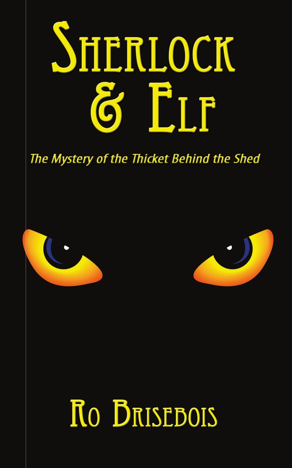 Download Sherlock & Elf: The Mystery of the Thicket Behind the Shed pdf epub