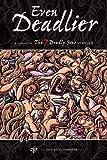 Even Deadlier : A Sequel to the 7 Deadly Sins Sampler