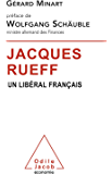 Jacques Rueff: Un libéral français