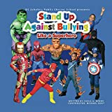 DC Scholars Public Charter School presents Stand Up Against Bullying Like a Superhero