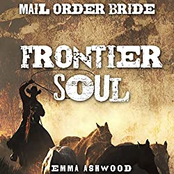 Mail Order Bride: Frontier Soul