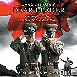 Dear Leader: Poet, Spy, Escapee - A Look inside North Korea | Jang Jin-sung
