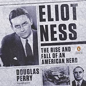 Eliot Ness Audiobook