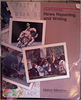 news writing and reporting melvin menchers news