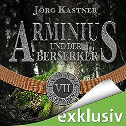 Arminius und der Berserker (Die Saga der Germanen 7)