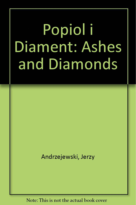 Popiol i diament: Ashes and Diamonds