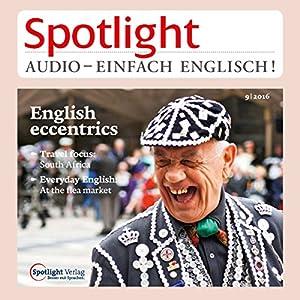 Spotlight Audio - English eccentrics. 9/2016 Hörbuch