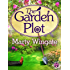 The Garden Plot (Potting Shed Mystery series)